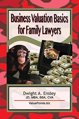 Business Valuation Basics for Family Lawyers