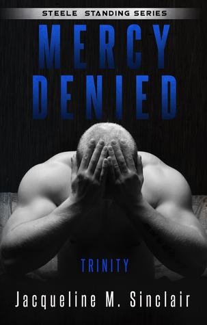 Mercy Denied: Trinity