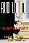 The Travels of Elvis
