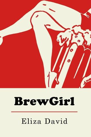 BrewGirl by Eliza David
