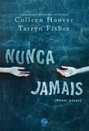 Nunca Jamais by Colleen Hoover
