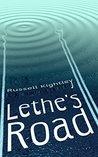 Lethe's Road