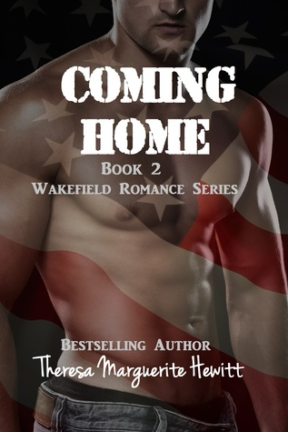 Coming Home(Wakefield Romance 2)
