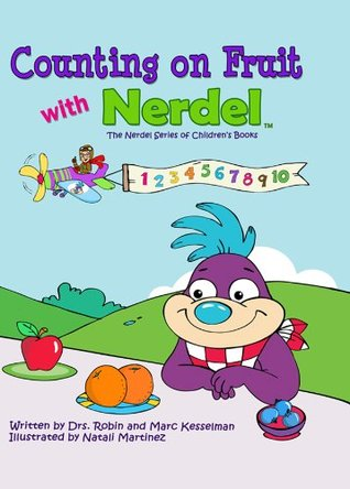 Counting on Fruit with Nerdel: (The Nerdel Series of Children's Books)