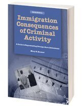 Immigration Consequences of Criminal Activity
