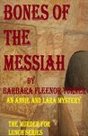 Bones of the Messiah (Murder for Lunch #2)