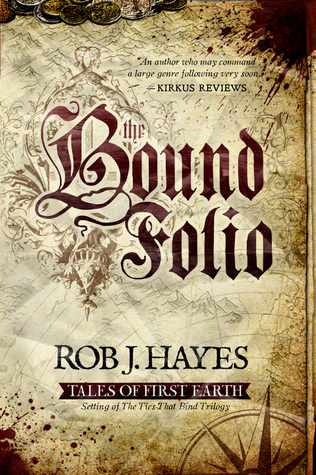 The Bound Folio by Rob J. Hayes