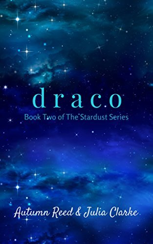 Draco (The Stardust Series, #2)