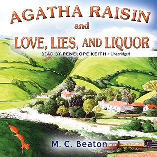 Agatha Raisin and Love, Lies, and Liquor