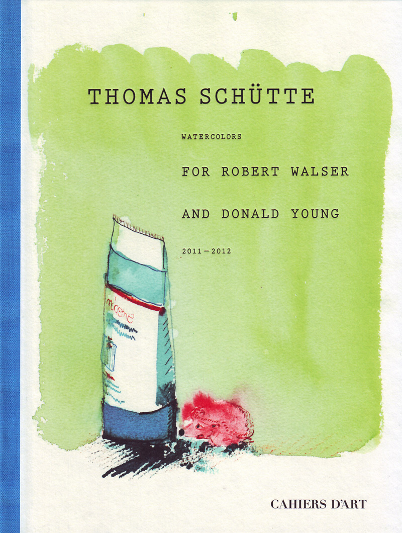 Thomas Schutte: Watercolors for Robert Walser and Donald Young