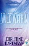 Wild Within by Christine W. Hartmann