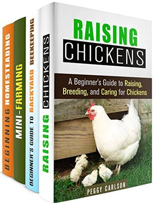 Urban Homesteading Box Set (4 in 1): Your Practical Guide to Start Raising Chickens, Beekeeping, Mini-Farming, and More to a Self-Sufficient Lifestyle (Gardening & Homesteading)