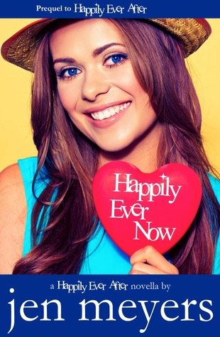 Happily Ever Now (Happily Ever After, #0.5)