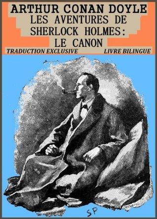 Les Aventures de Sherlock Holmes : Le Canon