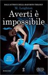 Averti è impossibile by Michelle Leighton