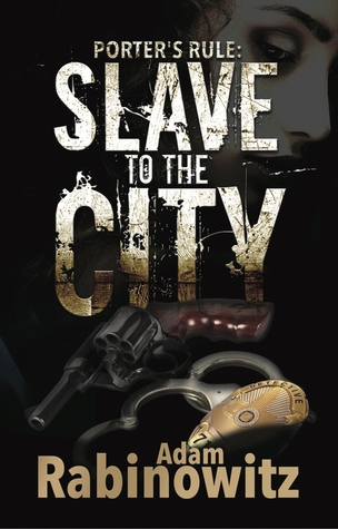 Porter's Rule: Slave to the City