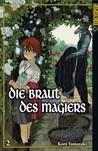 Die Braut des Magiers, Band 2 by Kore Yamazaki