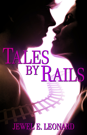 Tales by Rails (Rays of Sunshine #1)