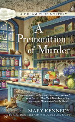 A Premonition of Murder (Dream Club Mystery #3)