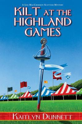 Kilt at the Highland Games (Liss MacCrimmon Mysteries #10)