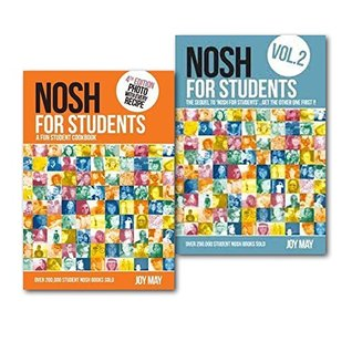 NOSH for Students 2 Books Collection Delicious Recipes Cookbook Set, (Nosh for Students - A Fun Student Cookbook - Photo with Every Recipe and NOSH for Students: Volume 2: The Sequel to 'NOSH for Students'...Get the Other One First!)