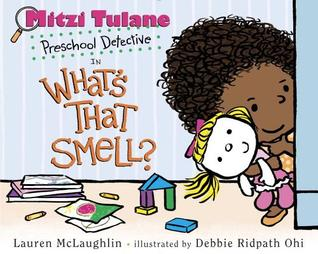Mitzi Tulane, Preschool Detective in What's That Smell?