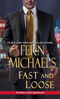 Fast and Loose (Men of the Sisterhood #2)
