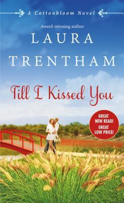 {Review} Till I Kissed You by Laura Trentham