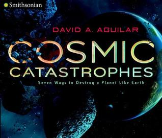 cosmic-catastrophes-seven-ways-to-destroy-a-planet-like-earth