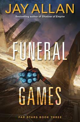 Funeral Games (Far Star Trilogy #3)