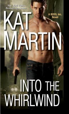 Into the Whirlwind (BOSS, Inc. #2)
