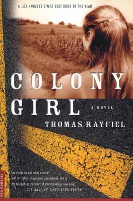 Colony Girl: A Novel
