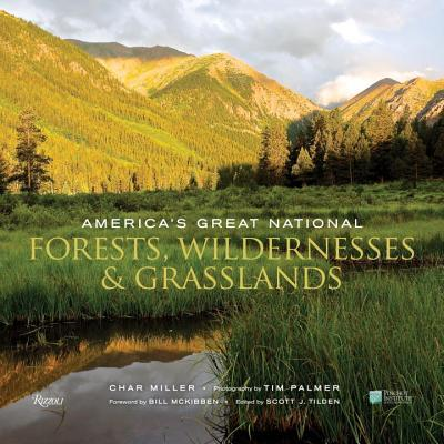 America's Great National Forests, Wildernesses, and Grasslands