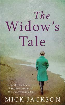 The Widow's Tale by Mick Jackson
