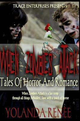 When Zombies Attack: Tales of Horror & Romance EPUB