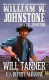 Will Tanner: U.S. Deputy Marshal (Will Tanner, #1)
