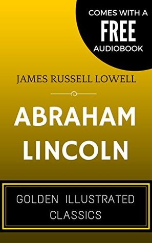 Abraham Lincoln: By Author - Illustrated (Comes with a Free Audiobook)