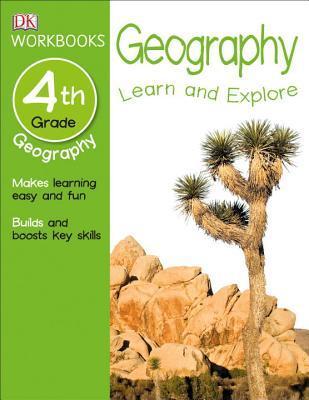 DK Workbooks: Geography, Fourth Grade