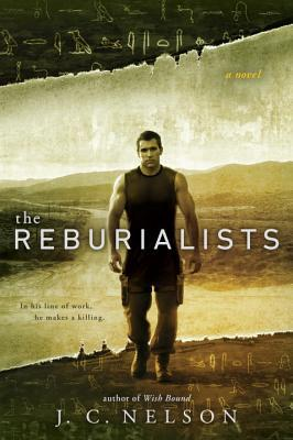 The Reburialists by J.C. Nelson