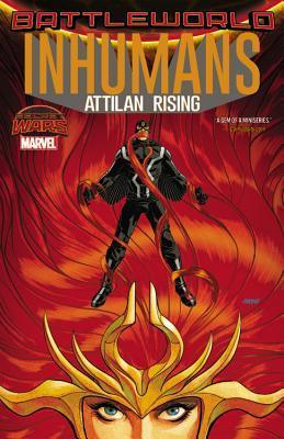 Inhumans: Attilan Rising(The Inhumans 16)
