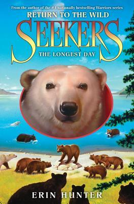 Seekers: Return to the Wild 6: The Longest Day(Seekers: Return to the Wild 6)