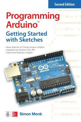 Programming Arduino: Getting Started with Sketches, Second Edition (Electronics)