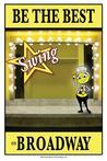 Be the Best Swing on Broadway: Be the Best Swing on Broadway