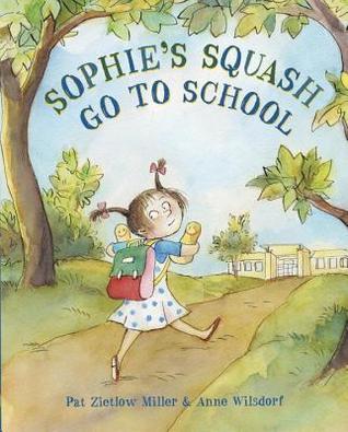 Sophie's Squash Go to School