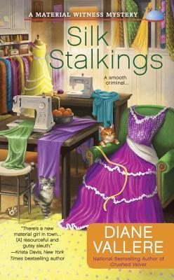Silk Stalkings by Diane Vallere