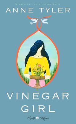 Vinegar Girl: William Shakespeare's the Taming of the Shrew Retold