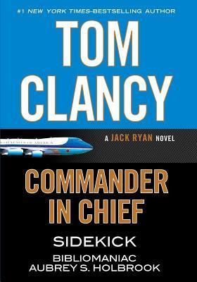 Tom Clancy Commander in Chief: A Jack Ryan Novel: Sidekick