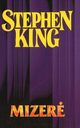 Mizerė (Stephen King raštai, #7)