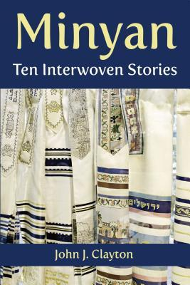 Minyan: Ten Interwoven Stories