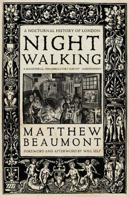 Nightwalking: A Nocturnal History of London (ePUB)